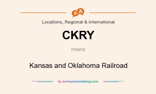 What does CKRY mean? It stands for Kansas and Oklahoma Railroad