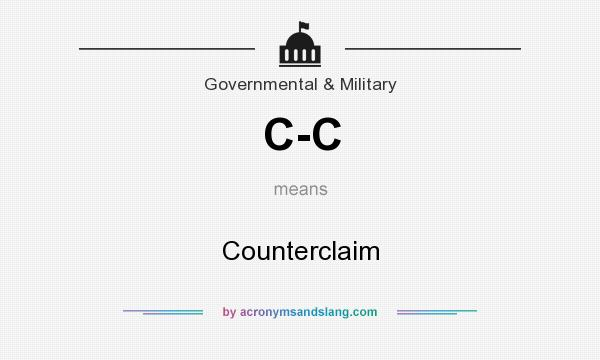 What does C-C mean? It stands for Counterclaim