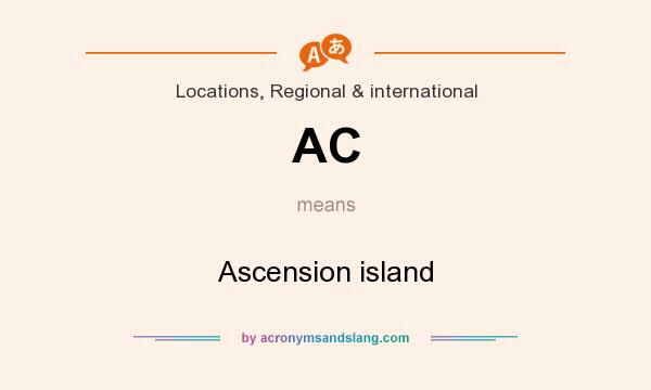 What does AC mean? It stands for Ascension island