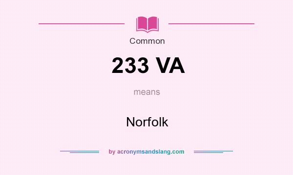 What does 233 VA mean? It stands for Norfolk