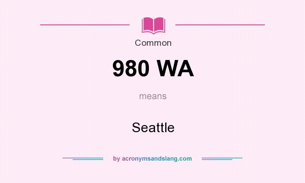 What does 980 WA mean? It stands for Seattle