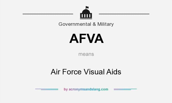 What does AFVA mean? It stands for Air Force Visual Aids