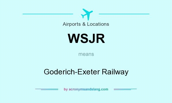 What does WSJR mean? It stands for Goderich-Exeter Railway
