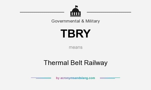 What does TBRY mean? It stands for Thermal Belt Railway
