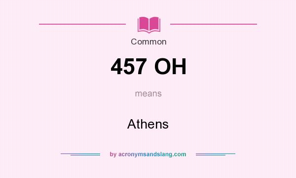 What does 457 OH mean? It stands for Athens