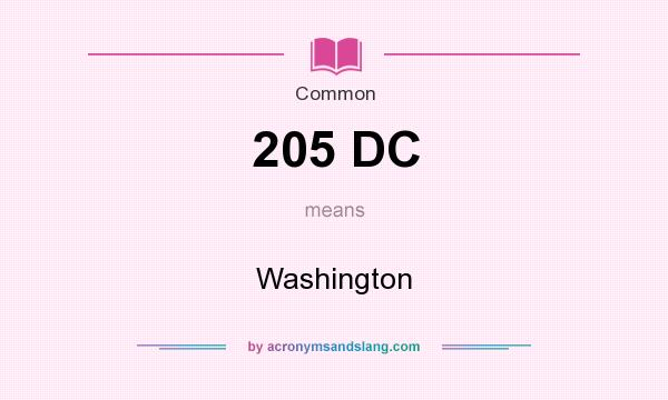 What does 205 DC mean? It stands for Washington