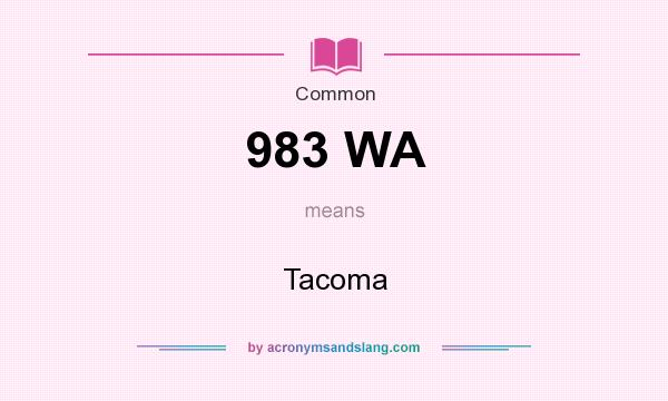 What does 983 WA mean? It stands for Tacoma