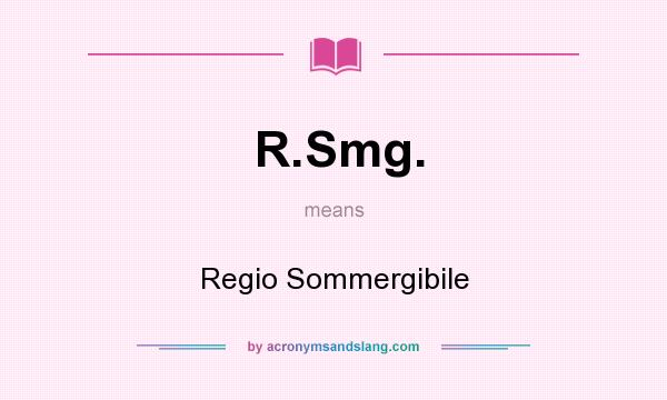 What does R.Smg. mean? It stands for Regio Sommergibile