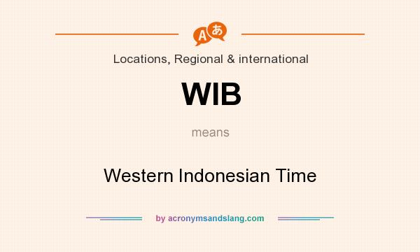 What does WIB mean? It stands for Western Indonesian Time