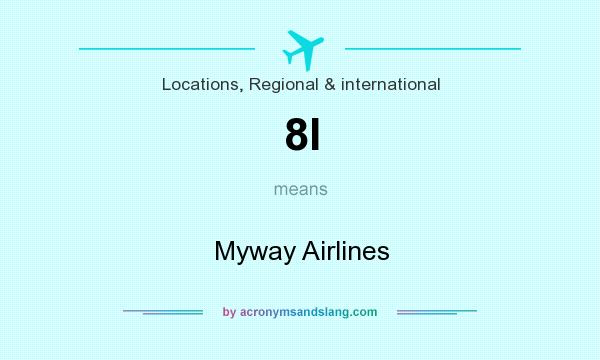 What does 8I mean? It stands for Myway Airlines