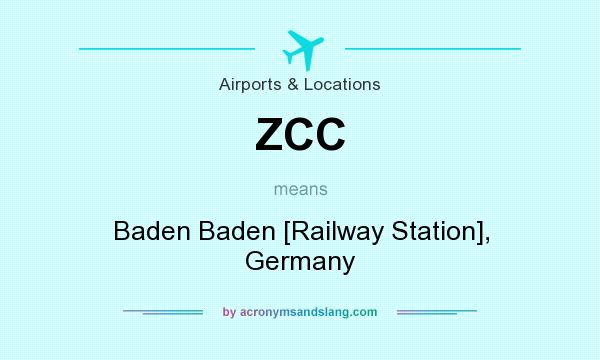 What does ZCC mean? It stands for Baden Baden [Railway Station], Germany