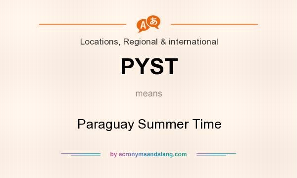What does PYST mean? It stands for Paraguay Summer Time