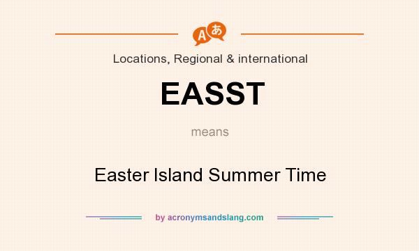 What does EASST mean? It stands for Easter Island Summer Time