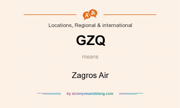 What does GZQ mean? It stands for Zagros Air