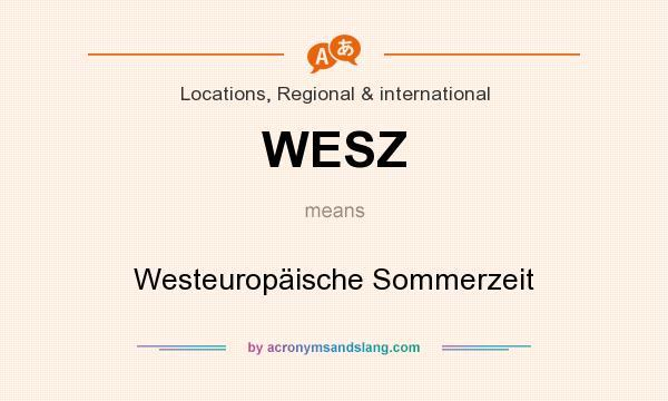 What does WESZ mean? It stands for Westeuropäische Sommerzeit