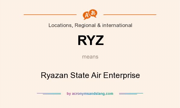 What does RYZ mean? It stands for Ryazan State Air Enterprise