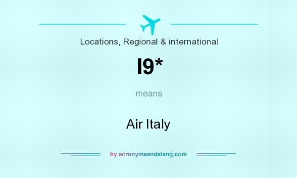 What does I9* mean? It stands for Air Italy