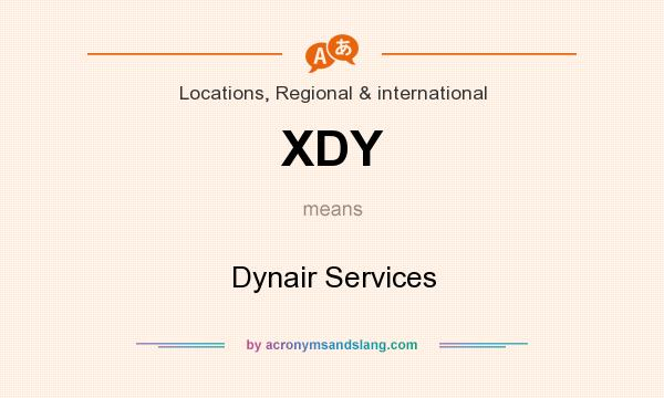 What does XDY mean? It stands for Dynair Services
