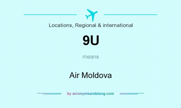 What does 9U mean? It stands for Air Moldova