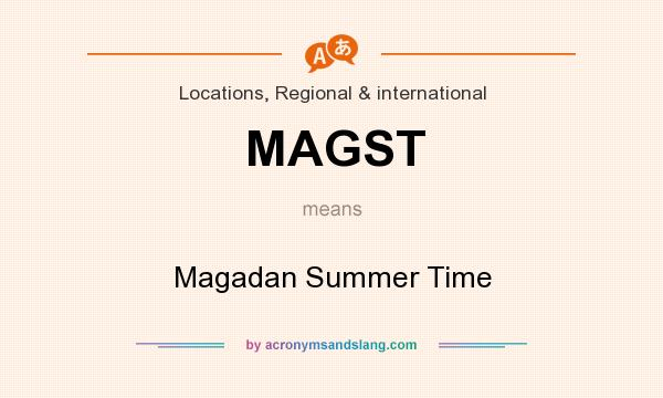 What does MAGST mean? It stands for Magadan Summer Time