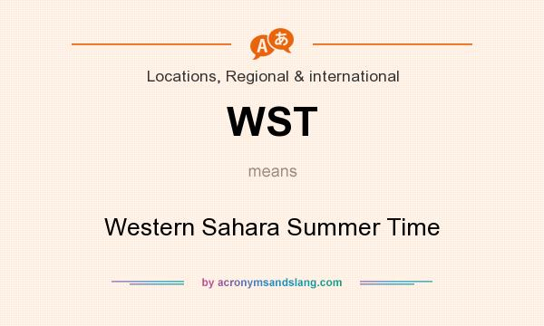 What does WST mean? It stands for Western Sahara Summer Time