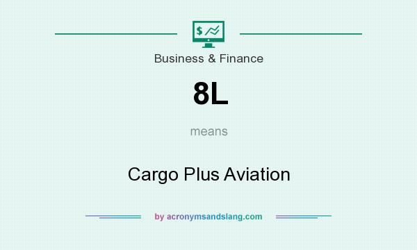 What does 8L mean? It stands for Cargo Plus Aviation