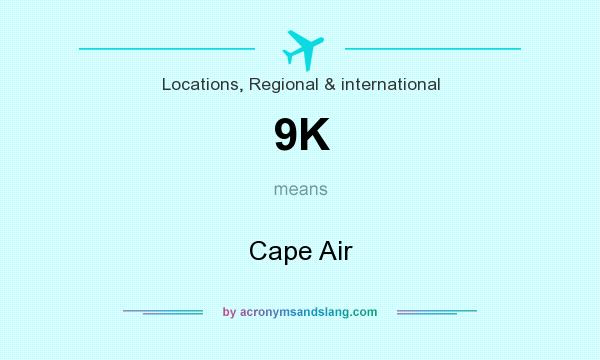 What does 9K mean? It stands for Cape Air