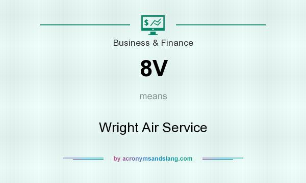 What does 8V mean? It stands for Wright Air Service
