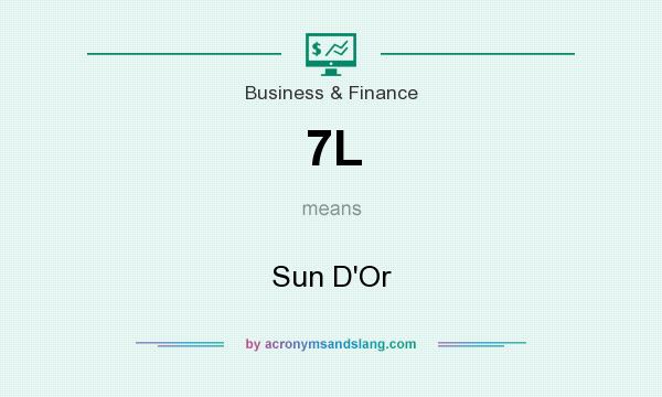 What does 7L mean? It stands for Sun D`Or