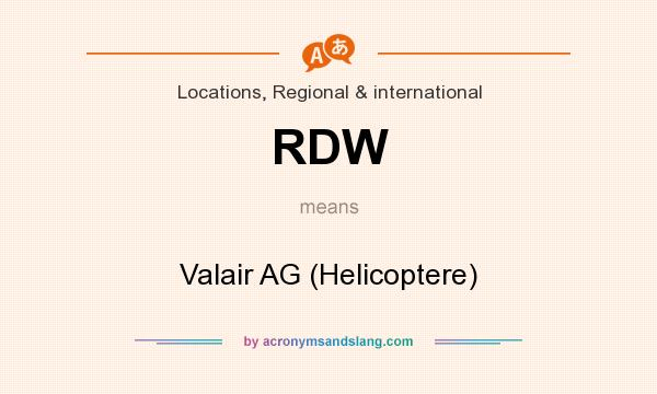 What does RDW mean? It stands for Valair AG (Helicoptere)