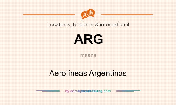 What does ARG mean? It stands for Aerolíneas Argentinas