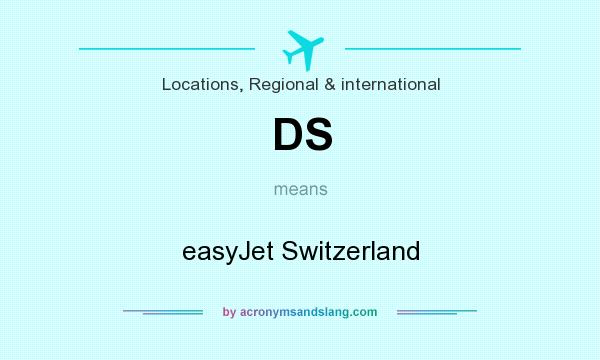 What does DS mean? It stands for easyJet Switzerland
