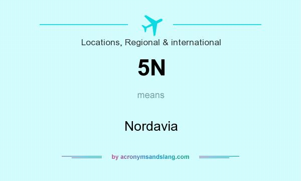 What does 5N mean? It stands for Nordavia