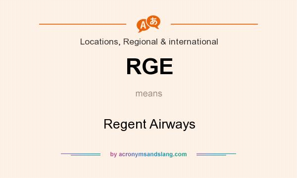 What does RGE mean? It stands for Regent Airways
