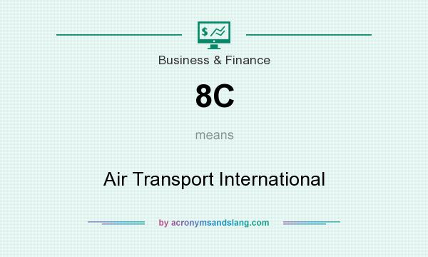What does 8C mean? It stands for Air Transport International