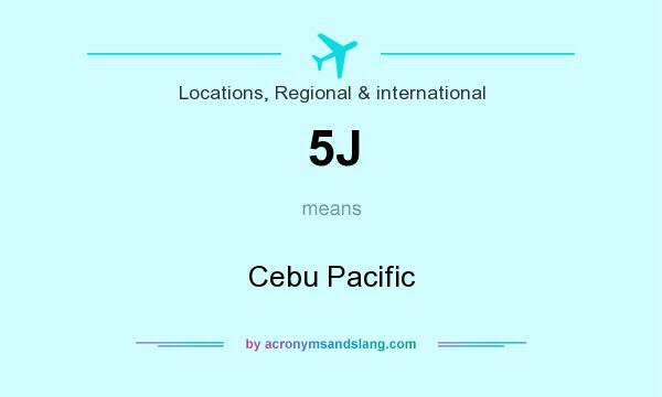 What does 5J mean? It stands for Cebu Pacific