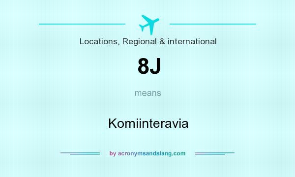 What does 8J mean? It stands for Komiinteravia
