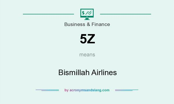 What does 5Z mean? It stands for Bismillah Airlines