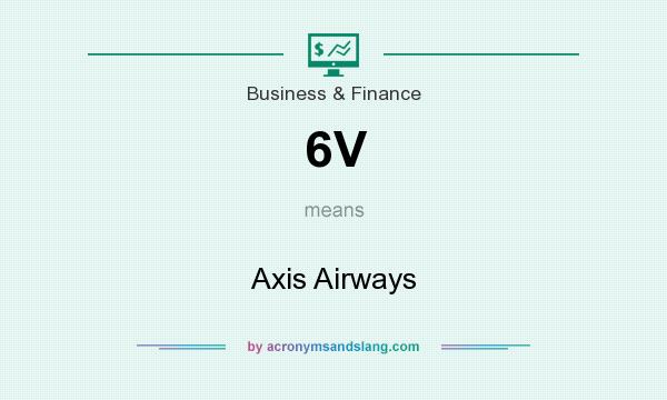 What does 6V mean? It stands for Axis Airways