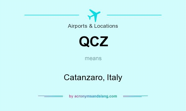 What does QCZ mean? It stands for Catanzaro, Italy