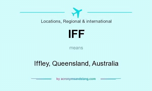 What does IFF mean? It stands for Iffley, Queensland, Australia