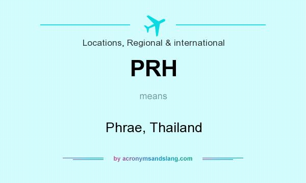 What does PRH mean? It stands for Phrae, Thailand
