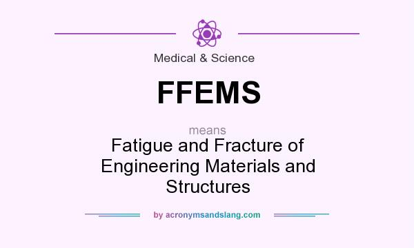 What does FFEMS mean? - Definition of FFEMS - FFEMS stands