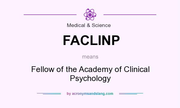 What does FACLINP mean? It stands for Fellow of the Academy of Clinical Psychology