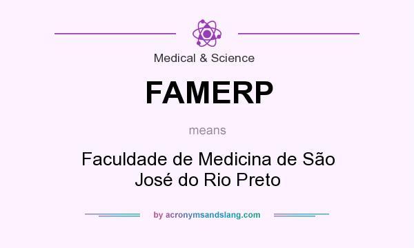 What does FAMERP mean? It stands for Faculdade de Medicina de São José do Rio Preto