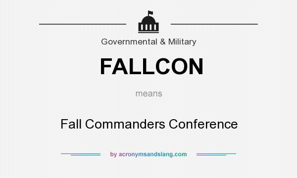 What does FALLCON mean? It stands for Fall Commanders Conference