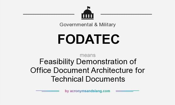 What does FODATEC mean? It stands for Feasibility Demonstration of Office Document Architecture for Technical Documents