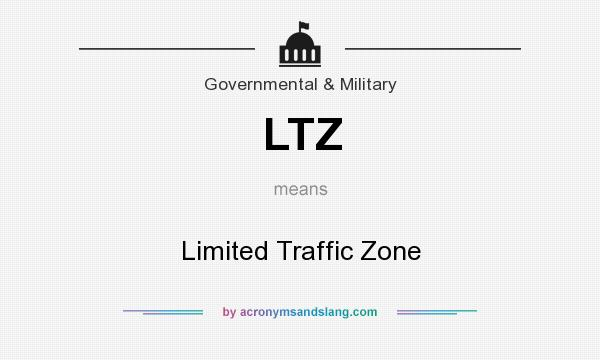 Ltz Limited Traffic Zone By Acronymsandslang Com