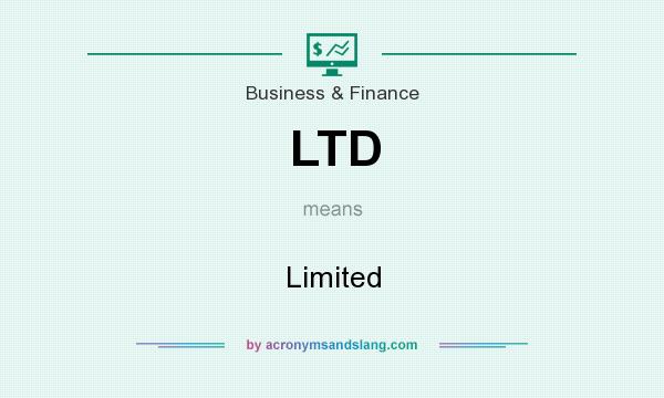 What does LTD mean? It stands for Limited