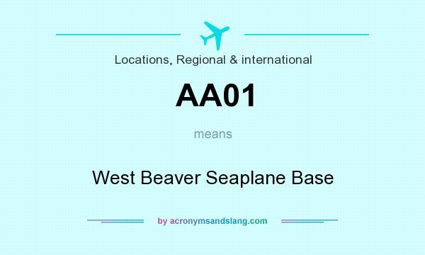 What does AA01 mean? It stands for West Beaver Seaplane Base